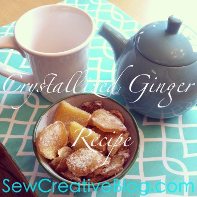 Crystallized (Candied) Ginger Recipe Sore Throat Remedy