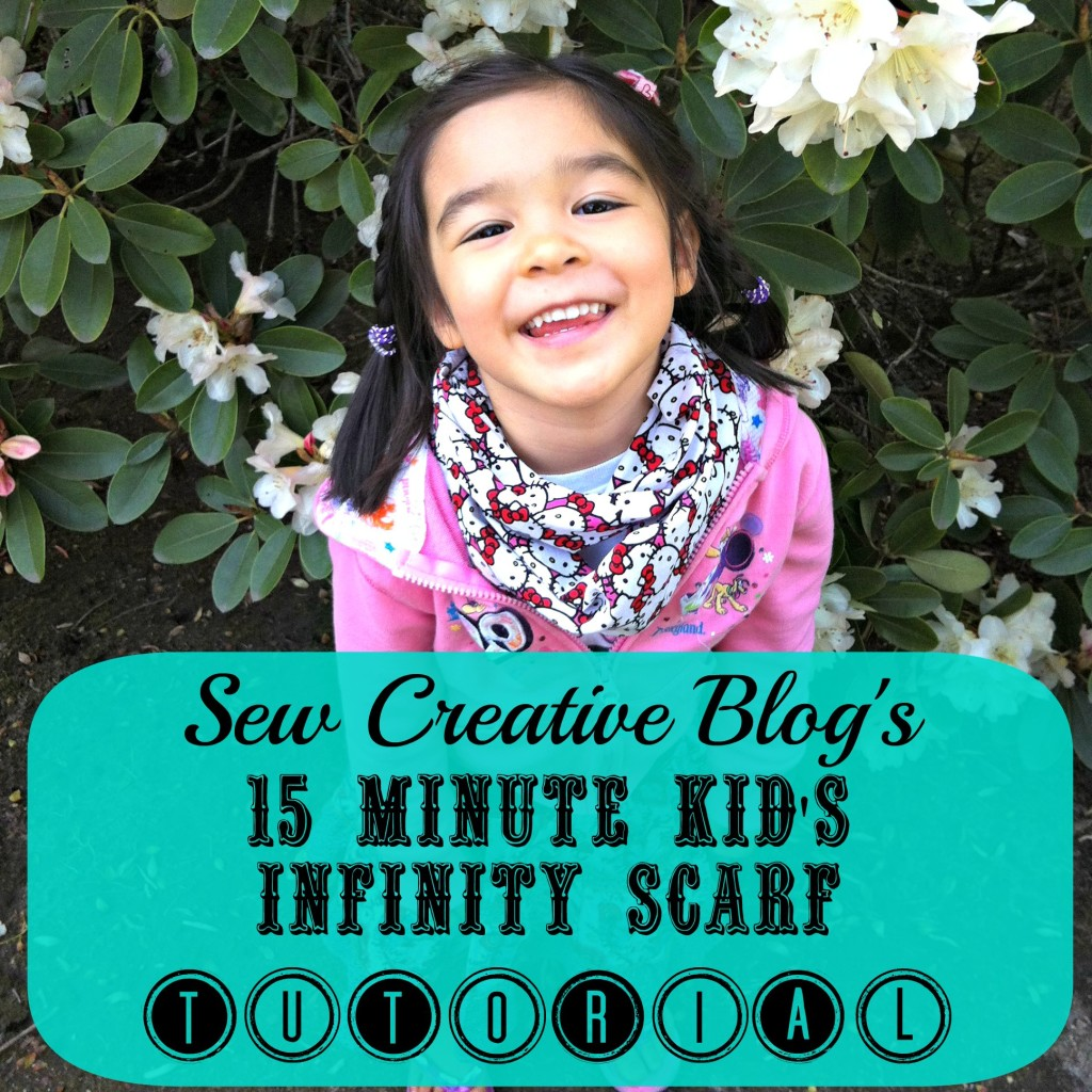 10 Minute Children's Infinity Scarf Sewing Tutorial and Pattern Tons of Photos and Clear Instructions