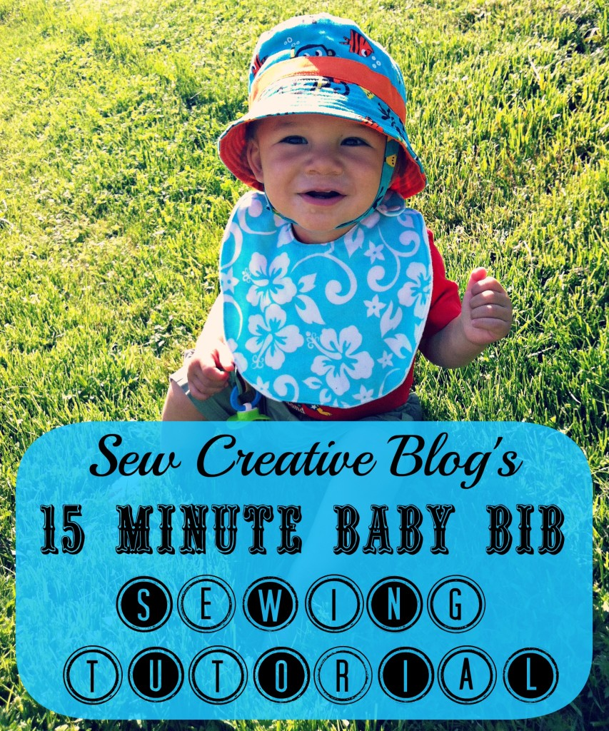 Sew Creative's 15 Minute Baby Bib Sewing Tutorial 1