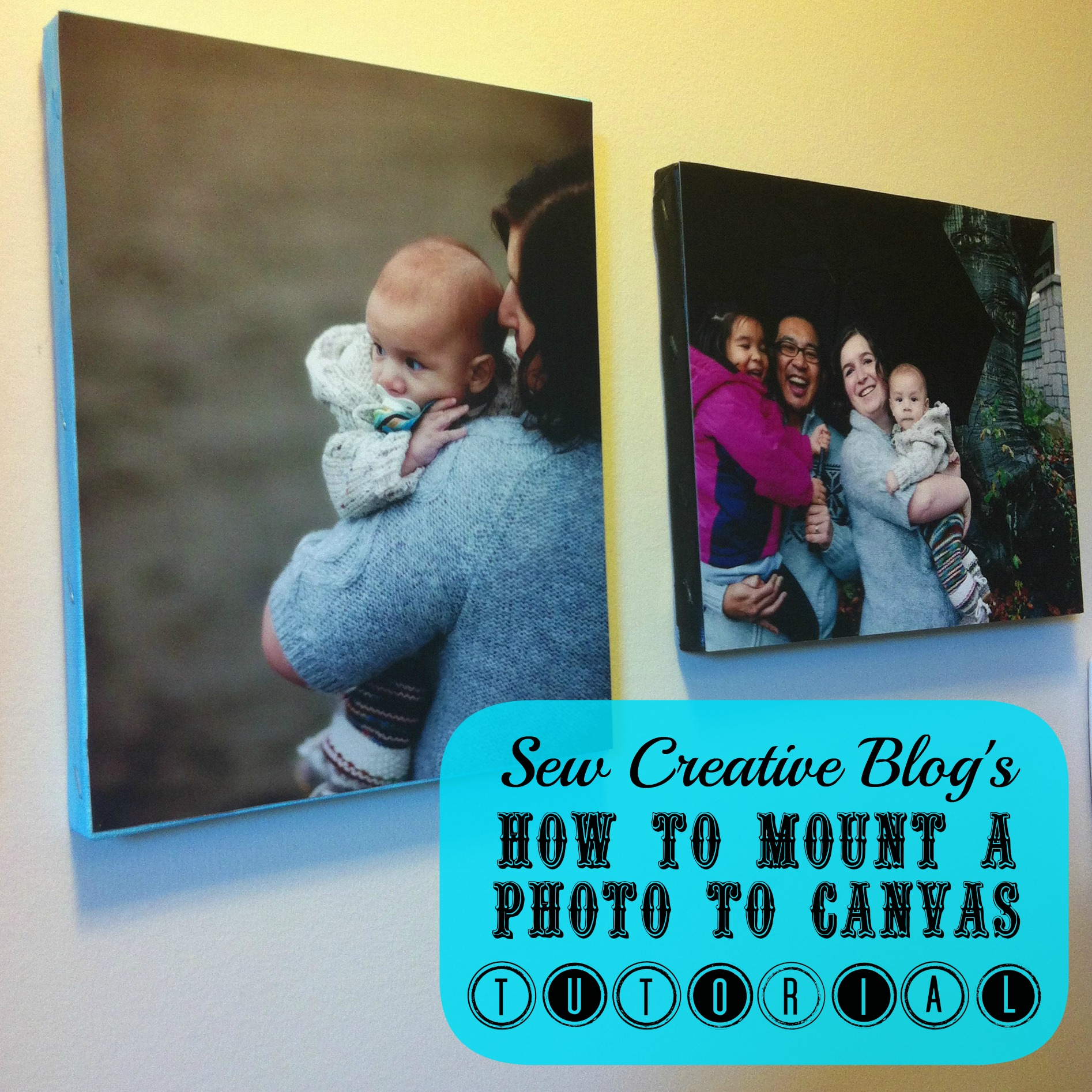 How to mount a photo to canvas tutorial 500 gift hello how to mount a photo to canvas tutorial a great handmade gift for under 5 solutioingenieria Gallery