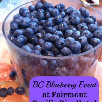 BC Blueberries Event at Fairmont Pacific Rim
