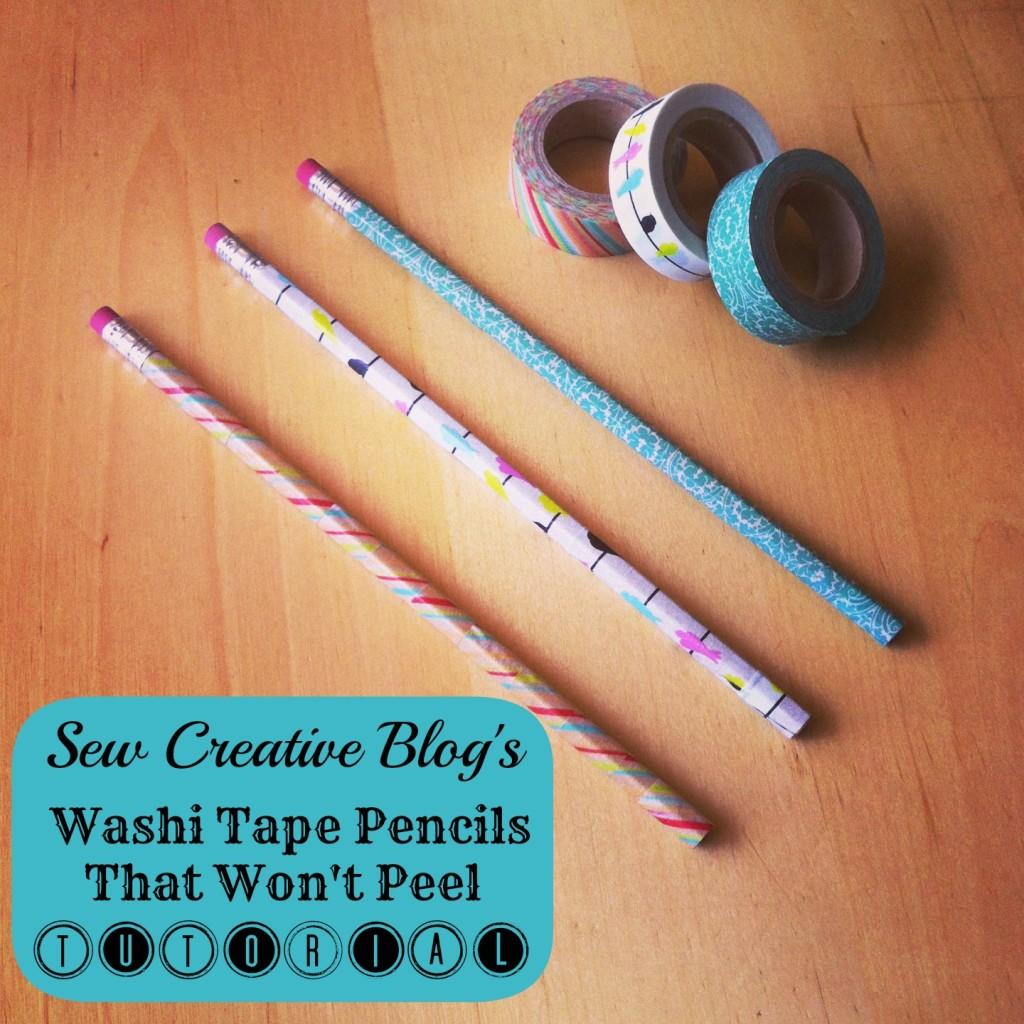Mod Podge Washi Tape Pencil Tutorial that won't peel