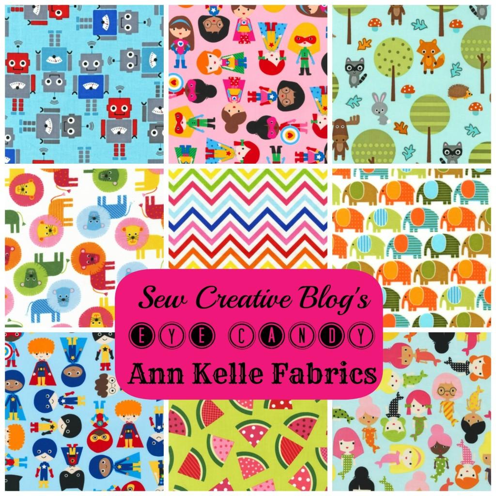 Sew Creative Eye Candy Featuring Ann Kelle Fabrics for Robert Kaufman