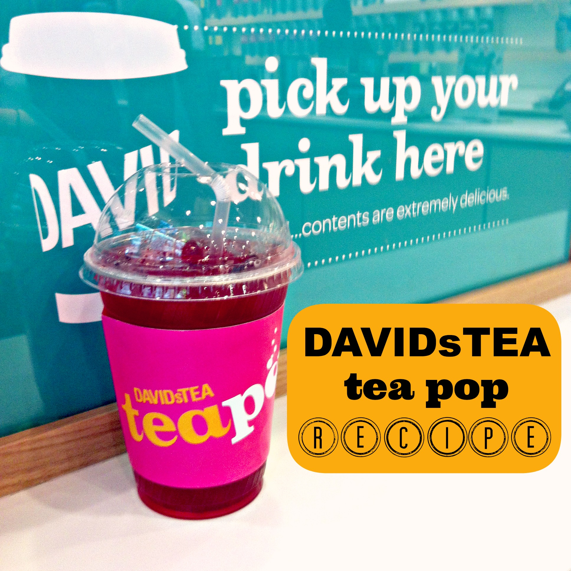Cup of Creativi-Tea: DAVIDsTEA Tea Pop Recipe