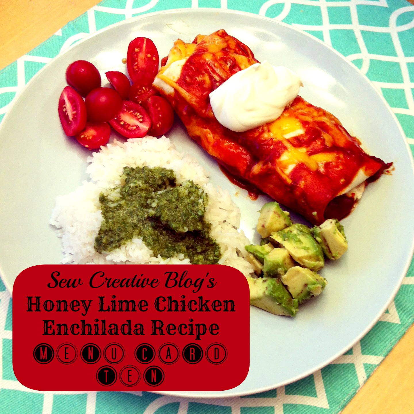 Honey Lime Chicken Enchilada Recipe Menu Card 10