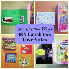 Sew Creative's DIY Lunchbox Love Notes