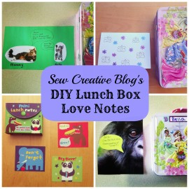 Sew Creative Blogs DIY Lunch Box Love Notes