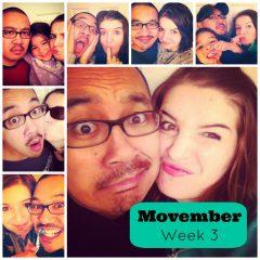 Movember Week 3- Half Way There!