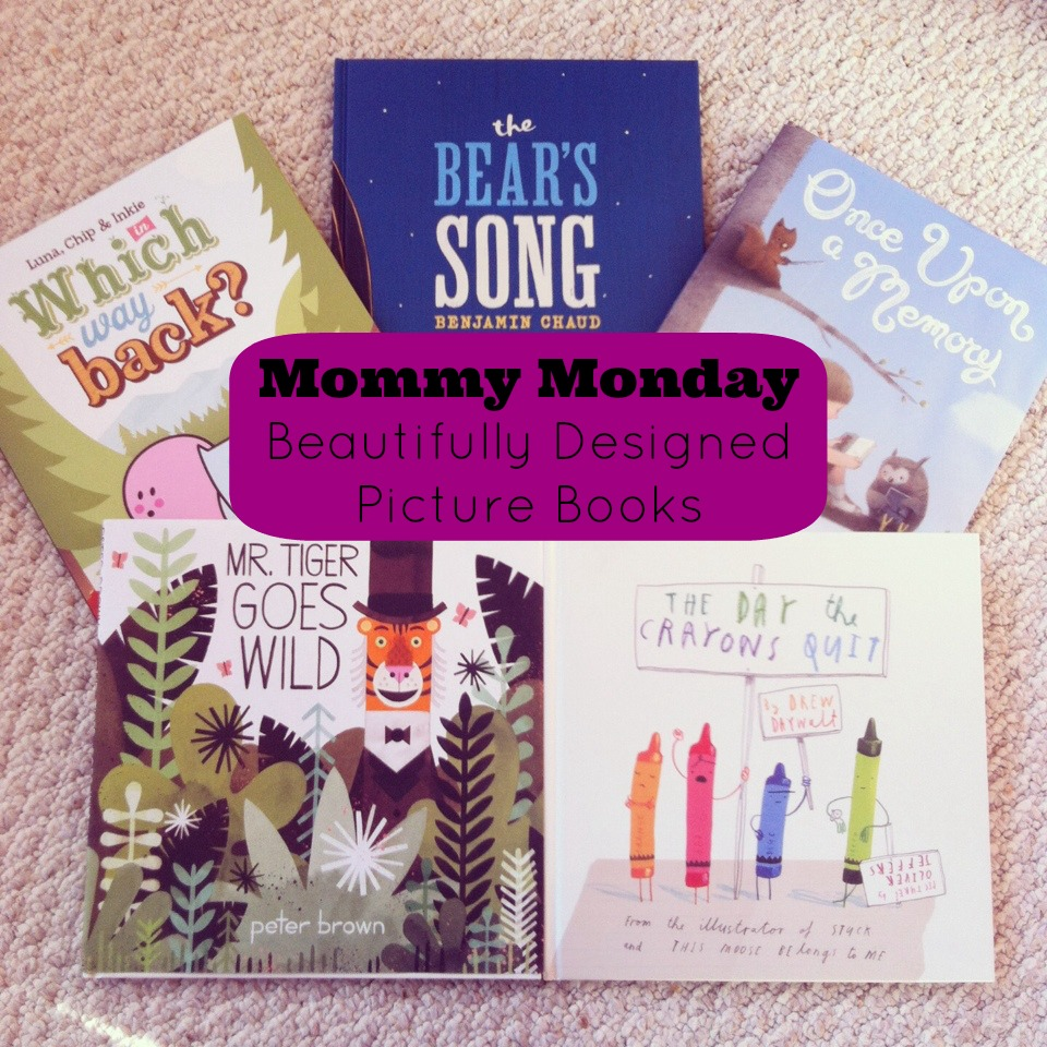 Sew Creative Mommy Monday Beautifully Designed Picture Books