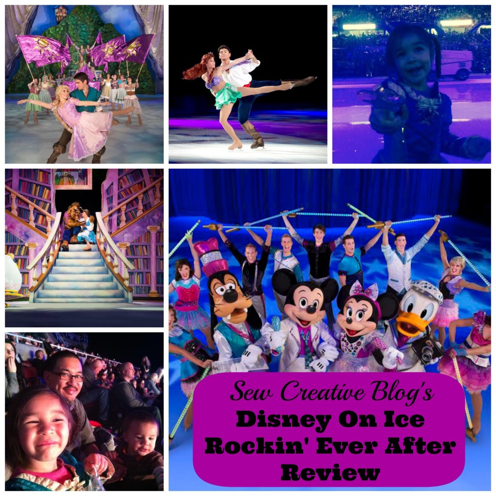 Sew Creative Review Disney On Ice Rockin Ever After