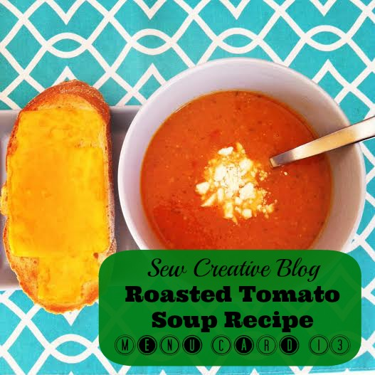 Yummy Roasted Tomato Soup and Open Faced Grilled Cheese Sandwiches Recipe Menu Planning
