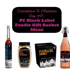 Countdown To Christmas Day 11- Great Ideas for Creating a Foodie Gift Basket with PC Black Label