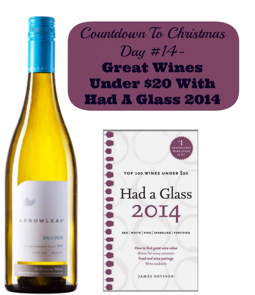 Countdown To Christmas Day 14- Great Wines Under $20 from Had A Glass 2014 (Gifts for Foodies)