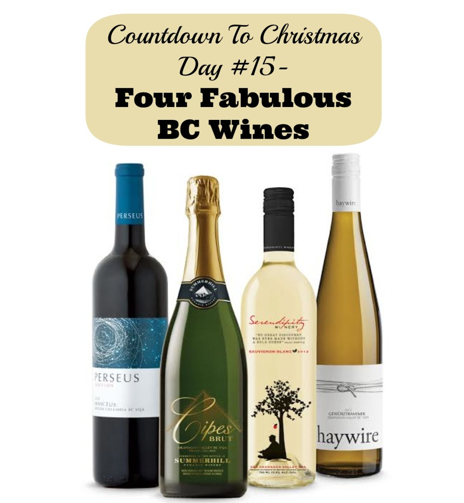 Countdown To Christmas Day 15- Four Fabulous BC Wines (Gifts for Foodies)
