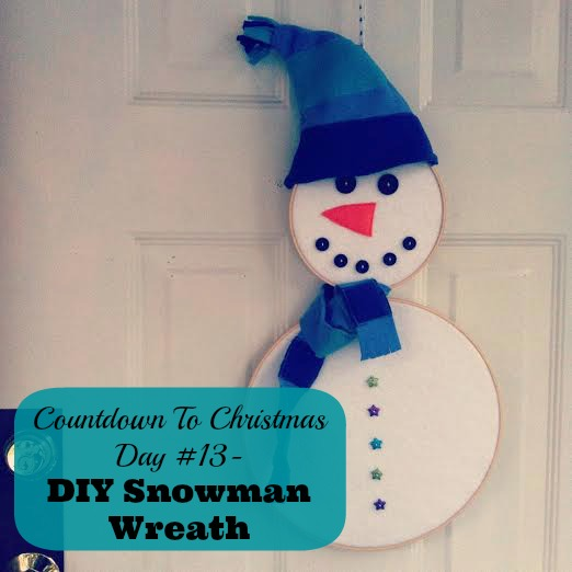 Countdown to Christmas Day 13- DIY Snowman Wreath Made From Embroidery Hoops