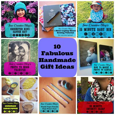 Countdown to Christmas Day 16- 10 Fabulous Handmade Gift Ideas (Gifts for Everyone!)