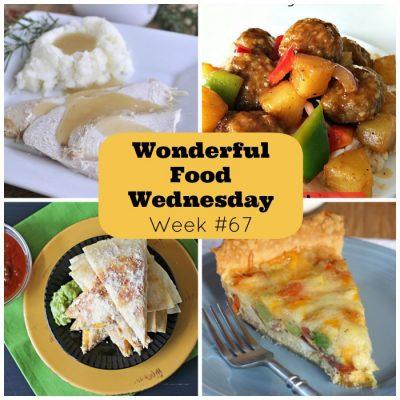 Wonderful Food Wednesday Link Party- Week 67