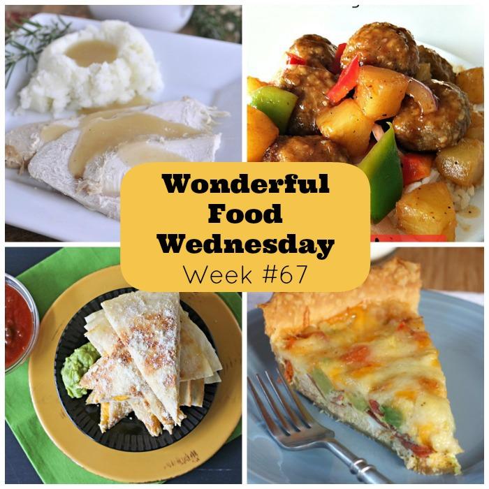 Wonderful Food Wednesday Week 67