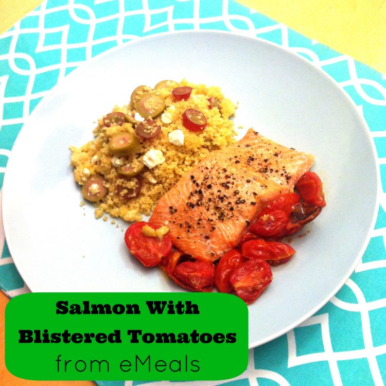 Salmon With Blistered Tomatoes- Meal Planning Made Easy With @eMeals