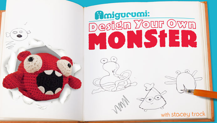 Design Your Own Monster Amigurumi on Craftsy with Stacey Trock