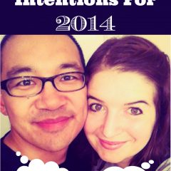 The Hubs and I Set Our Intentions for 2014