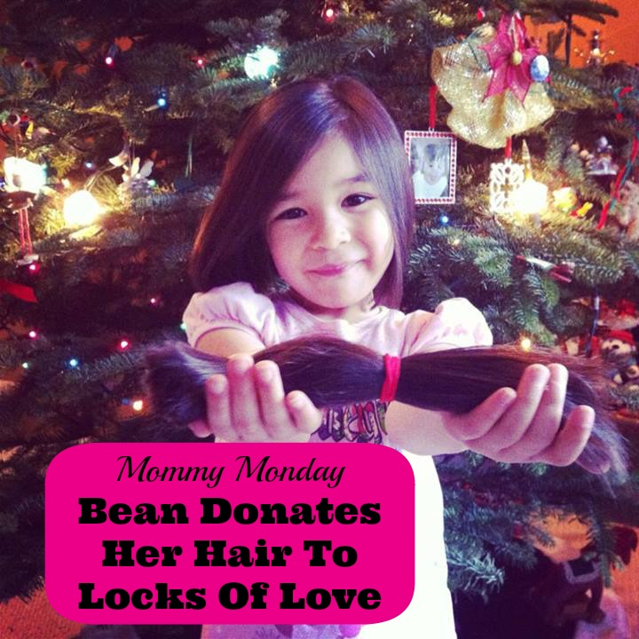Mommy Monday- 5 Year Old Bean Donates Her Hair to Locks of Love