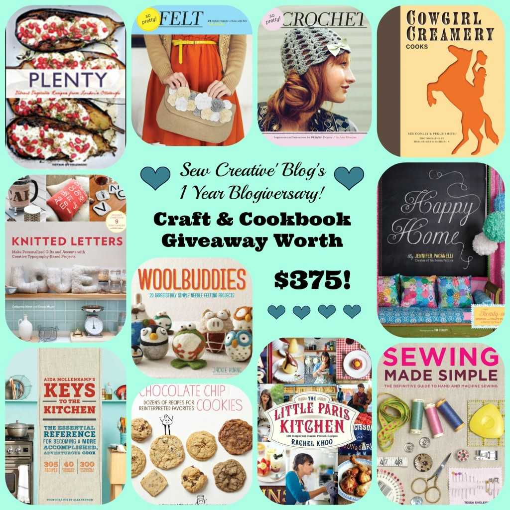 Sew Creative Blog's 1 Year Blogiversary Craft & Cookbook Giveaway Worth $375