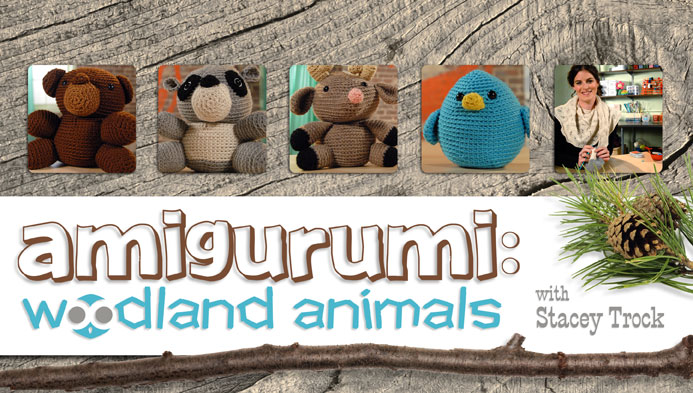 Stacey Trock's Woodland Animals Amigurumi Craftsy Course