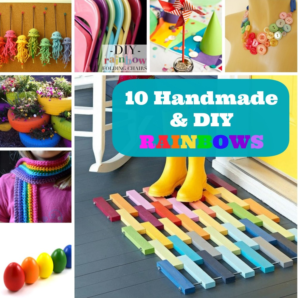 10 Handmade and DIY Rainbows to Brighten Your Weekend