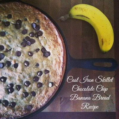 Cast Iron Skillet Chocolate Chip Banana Bread Recipe