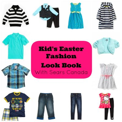 Kids Easter Fashion Look Book & a Giveaway from Sears Canada