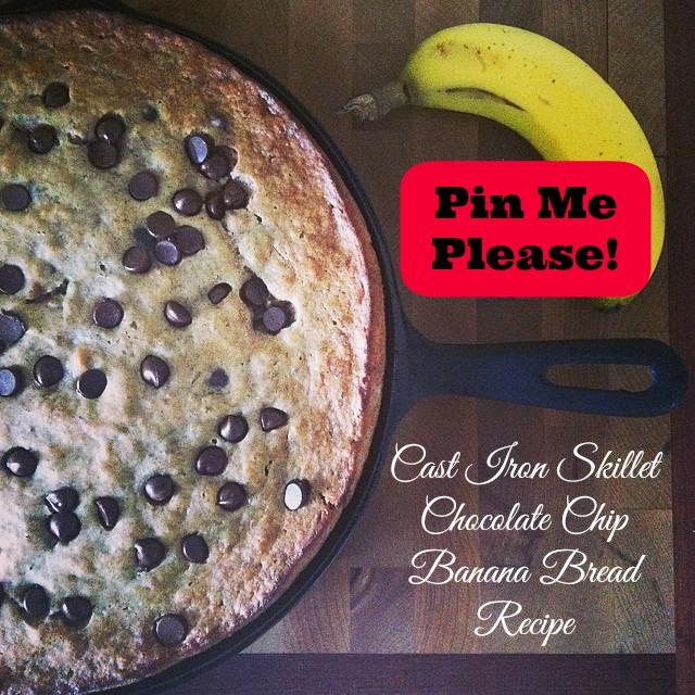 Pin Me Cast Iron Skillet Chocolate Chip Banana Bread Recipe from Sew Creative Blog.jpg.jpg