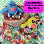Amigurumi Plastic Easter Egg Bird Crochet Pattern perfect for filling with candy and putting in Easter baskets.jpg