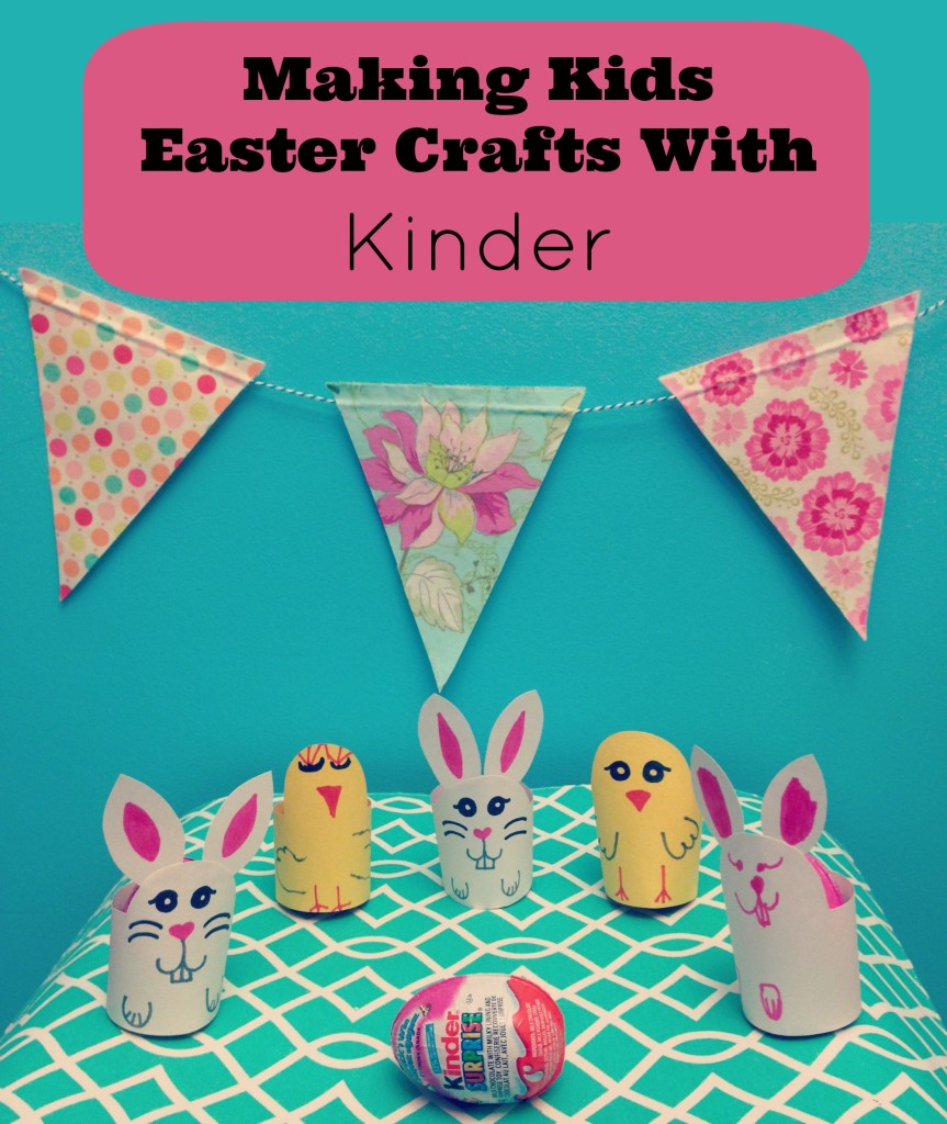Making Kids Easter Crafts With Kinder.jpg