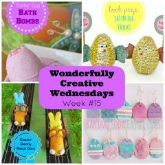 Easter Edition- Wonderfully Creative Wednesdays Link Party Week 15