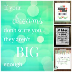 A Dream Is A Wish Your Heart Makes! 5 Inspiring Prints and Printables (Plus 1 I Made)