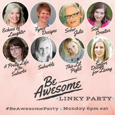8 Canadian Lifestyle Bloggers Launch the Be Awesome Linky Party!