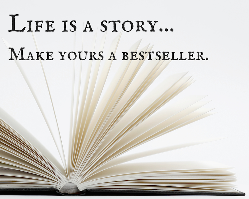 Copy of Life is a story make yours a bestseller inspiring inspirational printable free