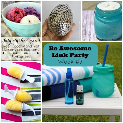 Let Your Inner Awesome Shine! It's The Be Awesome Link Party Week 3