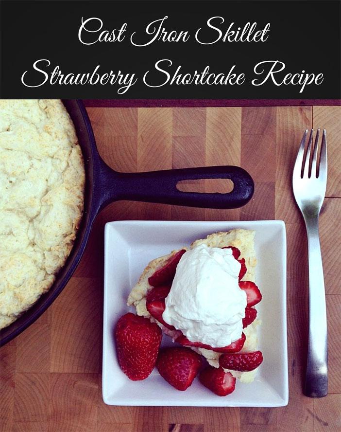 Cast-Iron-Skillet-Strawberry-Shortcake-Recipe