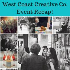 Get Your Craft On! West Coast Creative Co Event Recap