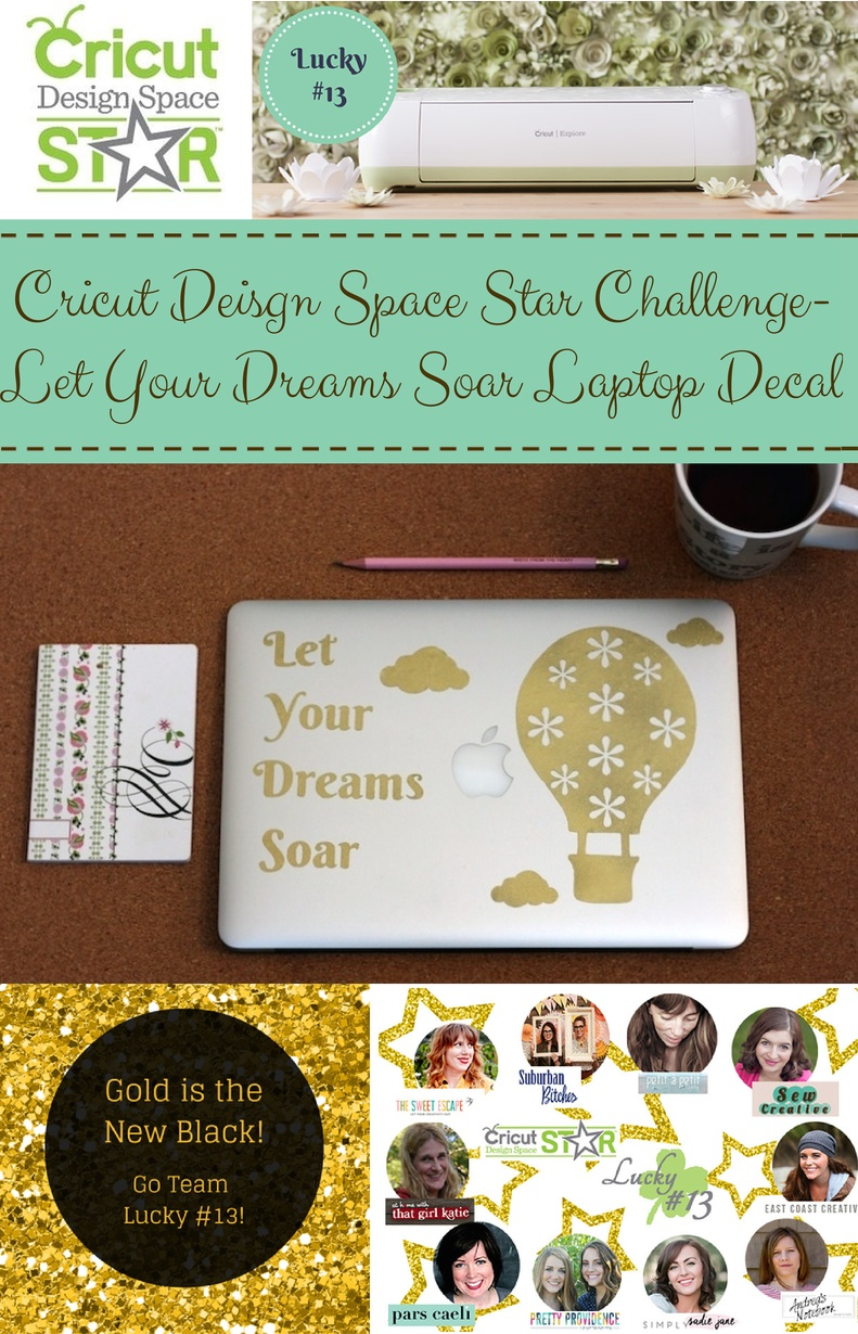 Sew Creative's Cricut Design Space Star Hot Air Balloon Let Your Dreams Soar Vinyl Decal