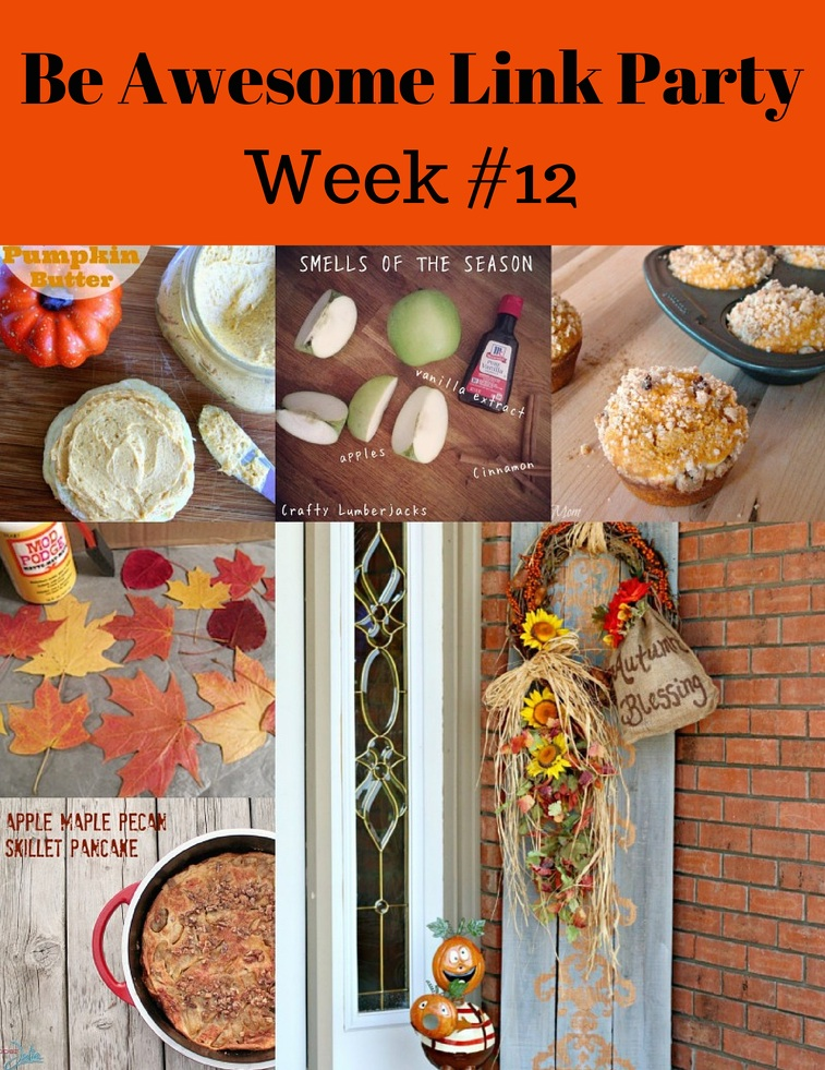 Be Awesome Link Party Week 12 Autumn Featured Pics
