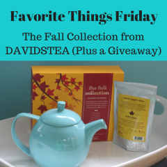 Favorite Things Friday: Taking #SelfTeas with DAVIDsTEA Fall Collection… Plus a DT Giveaway!