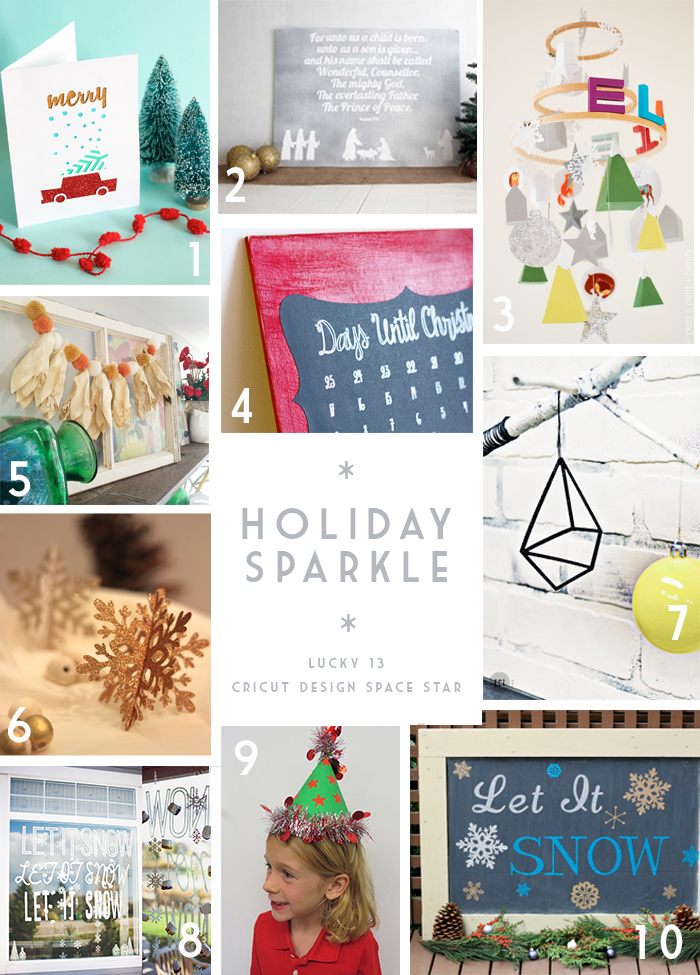 Team Lucky Number 13 Projects for Cricut Design Space Star Round 3. Theme- Holiday Sparkle