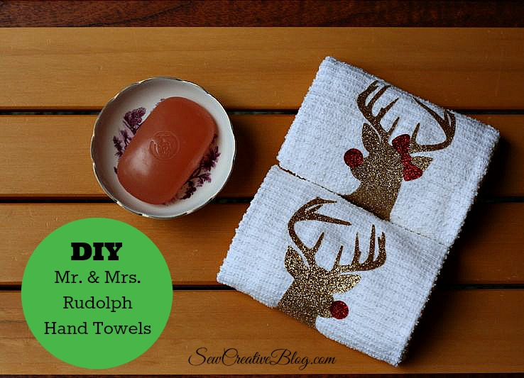 DIY Mr. & Mrs Rudolph Hand Towels made on the Cricut Explore make the perfect Christmas Hostess Gift