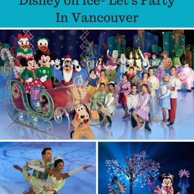 Making Wishes Come True- Disney On Ice Let's Party in Vancouver