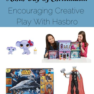 Ninth Day of Christmas- Encouraging Creative Play with Hasbro