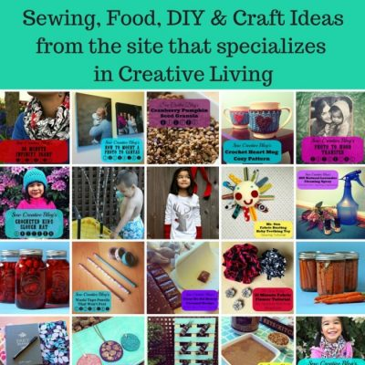 30 Handmade Gift Ideas- Sewing, Food, DIY & Craft Ideas from the site that specializes  in Creative Living