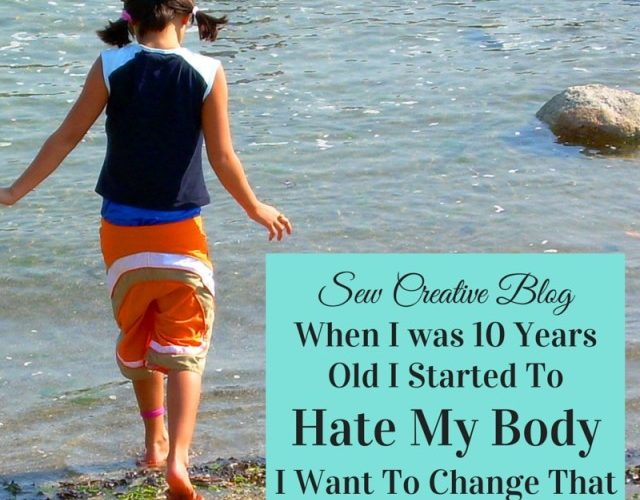 I was 10 Years Old When I Started To Hate My Body. <br>I Want To Change That.
